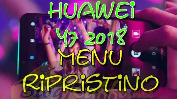 huwaei-y7-2018-menu-ripristino-recovery
