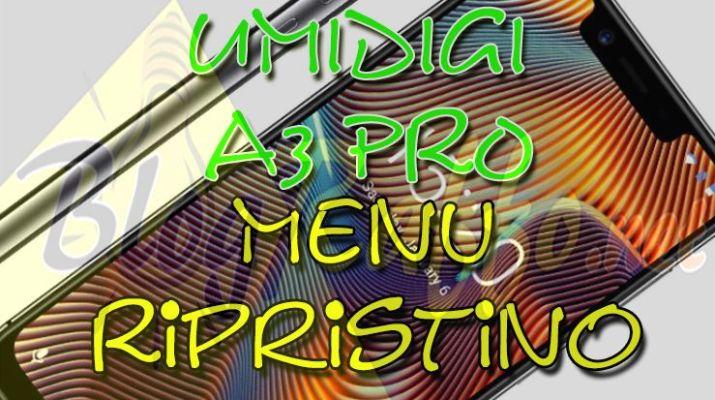 umidigi-a3-pro-recovery-menu-ripristino-hard-reset