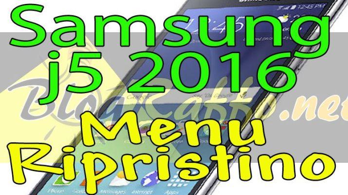 samsung-galaxy-j5-2016-recovery-menu-ripristino-guida
