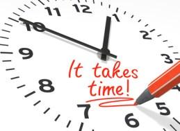 it Take Time