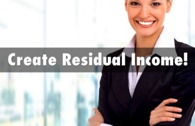 Top 5 Ways to Create Residual Income