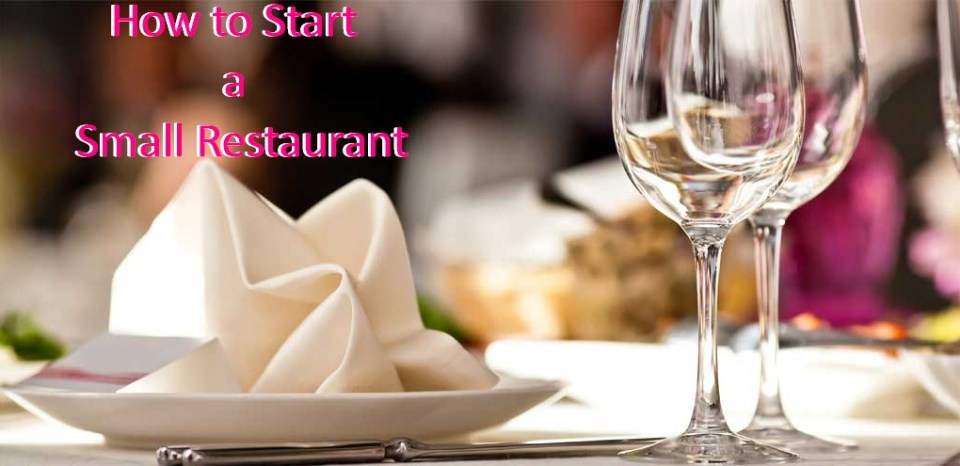 How to Start a Small Restaurant