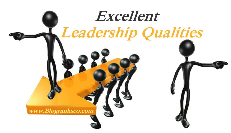 Excellent Leadership Qualities
