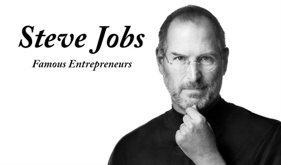 steve jobs Famous Entrepreneurs