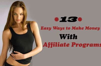 Easy Ways to Make Money With Affiliate Programs