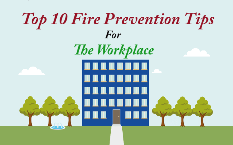 Top 10 Fire Prevention Tips For The Workplace