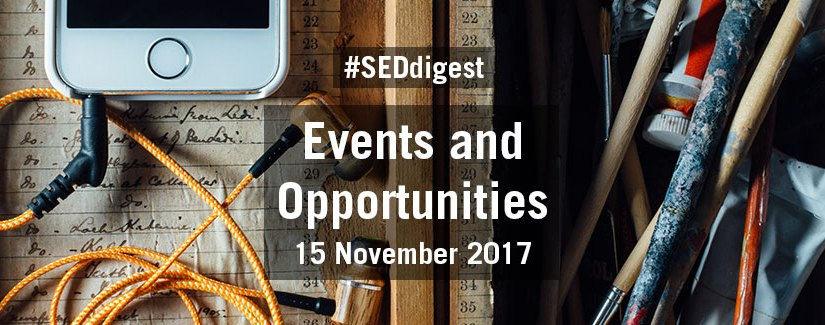 #SEDdigest – Events and Opportunities Digest – Wednesday 15 November 2017
