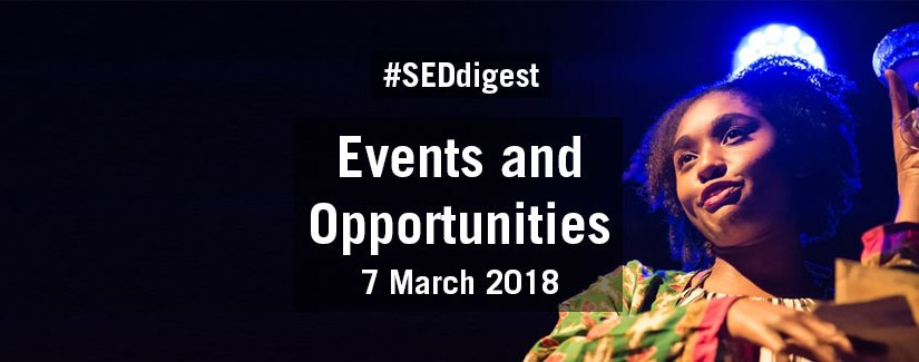 #SEDdigest – Events and Opportunities Digest – Wednesday 7 March 2018