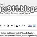 Google Scribe : Blogger New Feature