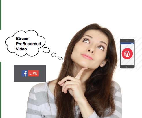 stream prerecorded videos facebook live