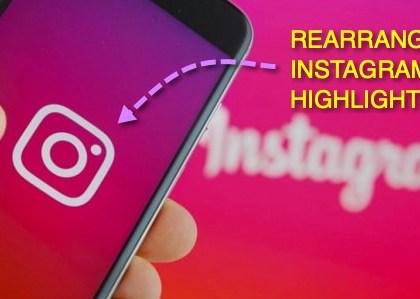 Rearrange-instagram-highlights-reorder-instagram-highlights