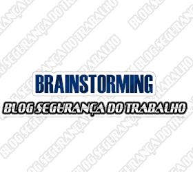 Brainstorming na Segurança do Trabalho