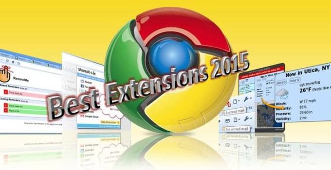 Best Google Chrome Extension 2015