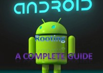 Android Rooting ? A Complete Guide On Android Rooting