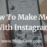 How To Make Money On Instagram 2017 ?