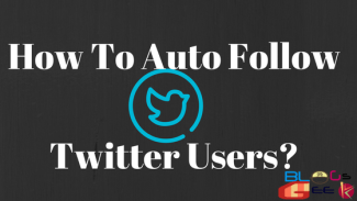 How To Auto Follow Users On Twitter?