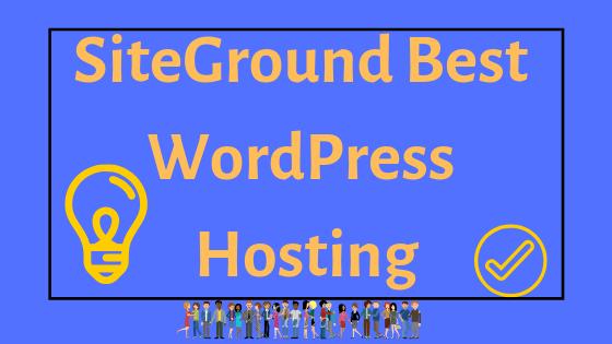 SiteGround Best WordPress Hosting