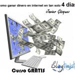Curso Gratis- Ganar dinero en 4 días en internet, invirtiendo 0%