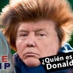 ¿Quién es realmente Donald Trump? Algo muy rápido…