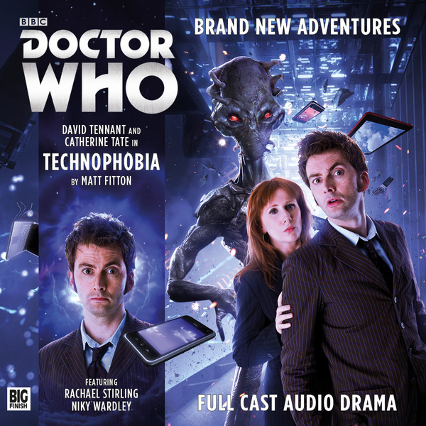 Doctor Who: The Tenth Doctor Adventures - Technophobia - Big Finish