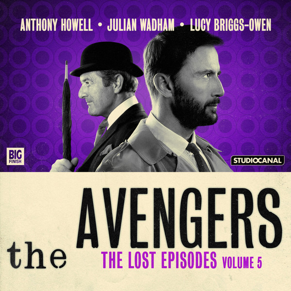 BIG FINISH - THE AVENGERS - THE LOST EPISODES VOLUME 05