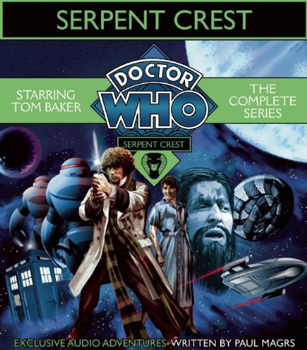 Doctor Who: Serpent Crest (c) BBC Audio Books