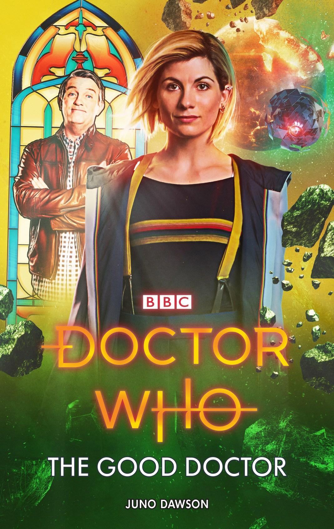 The Good Doctor - Juno Dawson - (c) BBC Books