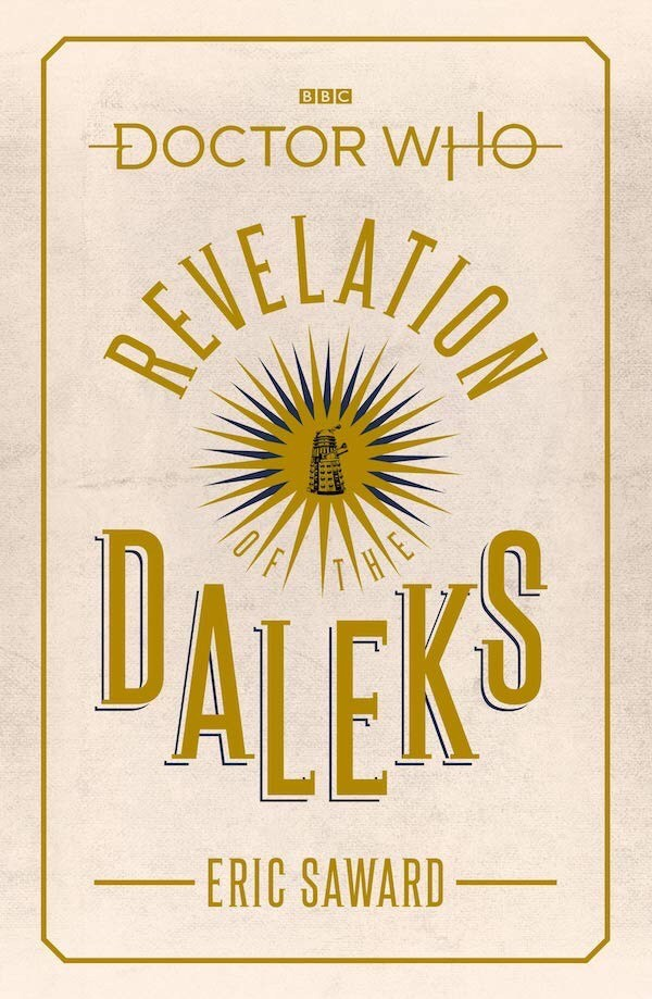 The cover of the novelization of Revelation of the Daleks by Eric Saward. (c) BBC Books
