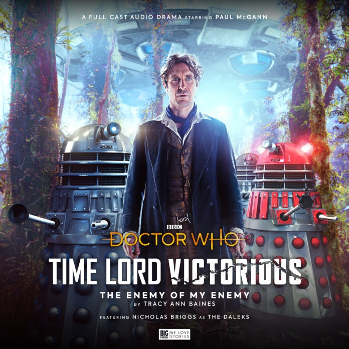 Doctor Who: Time Lord Victorious - The Enemy of My Enemy (c) BBC Studios/Big Finish Eighth Doctor Daleks Dalek Time Squad Paul McGann Lee Binding