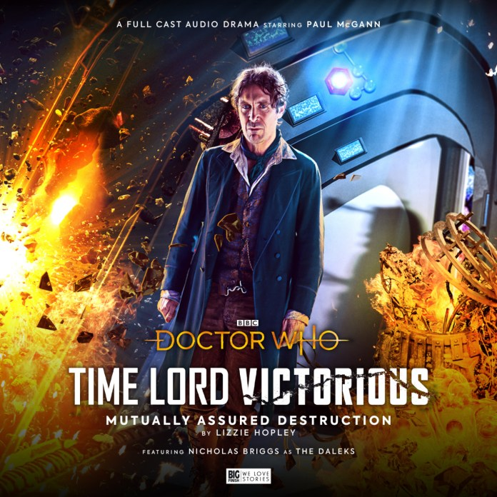 Doctor Who: Time Lord Victorious - Mutually Assured Destruction (c) BBC Studios/Big Finish Eighth Doctor Paul McGann Daleks Time War Gallifrey