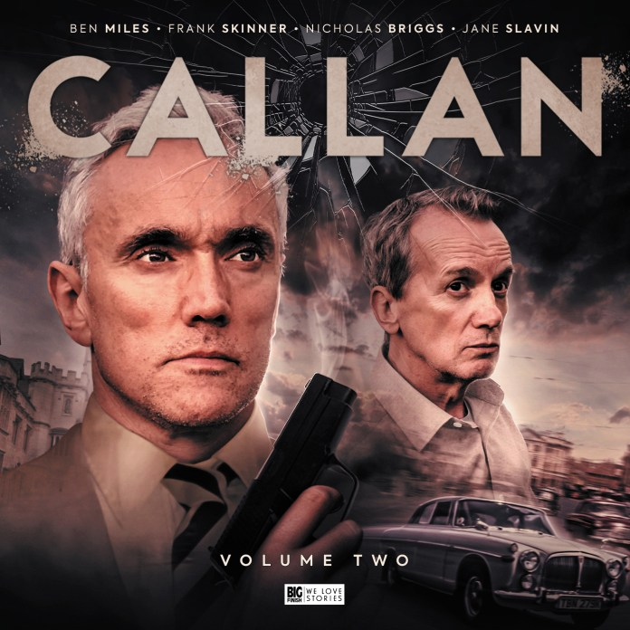 Callan Volume 2, starring Ben Miles and Frank Skinner (c) Big Finish Productions British Spy Drama Classic TV Edward Woodword Russell Hunter Lonely Audio