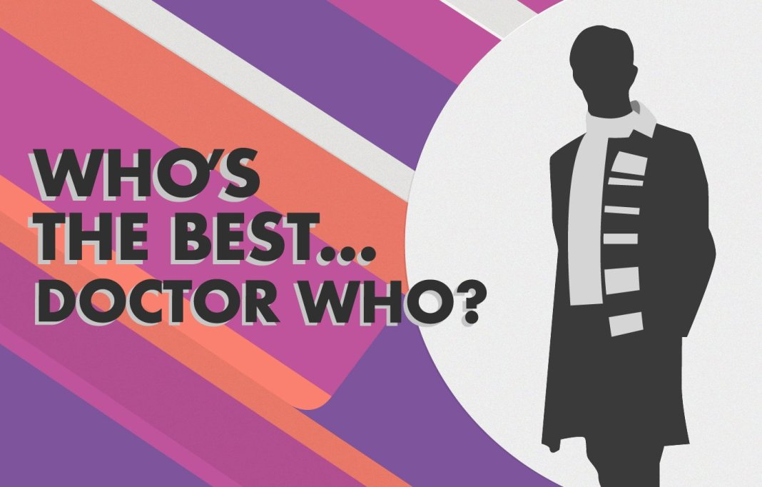 Who's The Best .... Doctor Who?