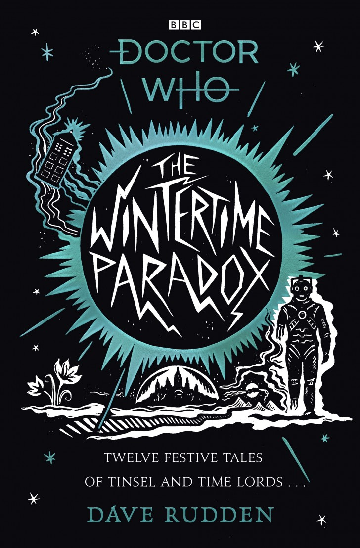 The Wintertime Paradox by Dave Rudden. Cover by Alexis Snell (c) BBC Books Doctor Who