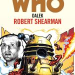 BBC Books – Dalek by Robert Shearman – Target Novelisation (Cover)