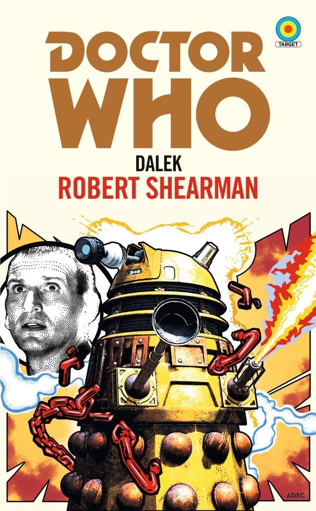 BBC Books - Dalek by Robert Shearman - Target Novelisation (Cover)