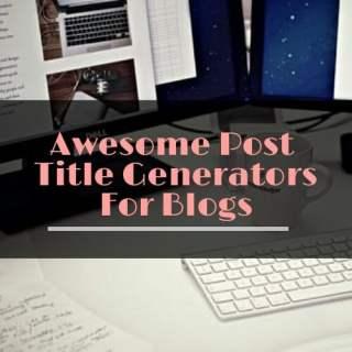 Blog post title generators