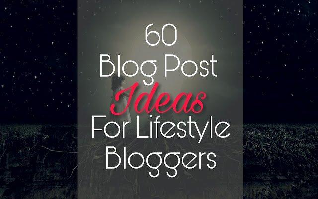 lifestyle blog post ideas