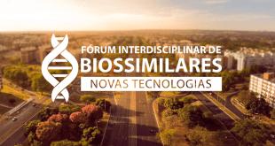 Fórum Interdisciplinar de biossimilares 2018