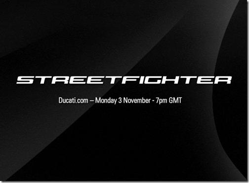 Ducati StreetFighter Teaser