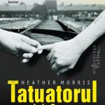 Heather Morris – Tatuatorul de la Auschwitz