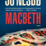 Jo Nesbø – Macbeth (reimaginat)