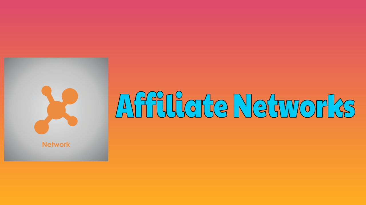 Affiliate Networks