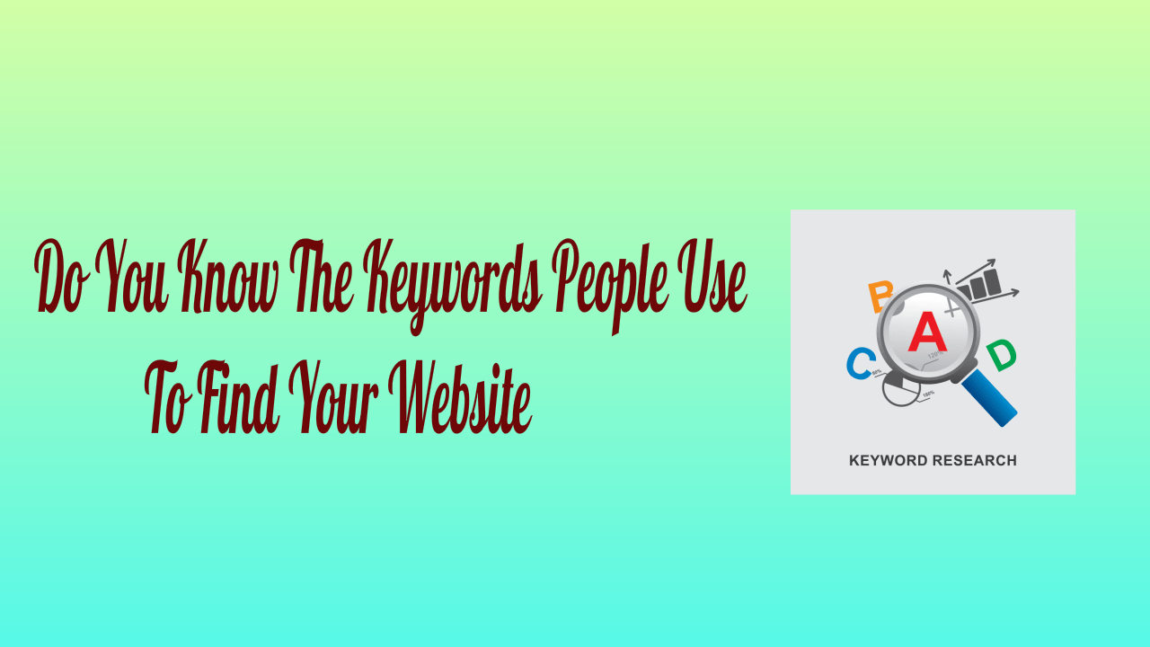 KeyWords To Find Your Website