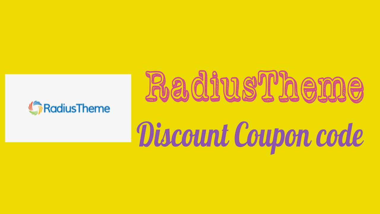 RadiusTheme Discount Coupon Code