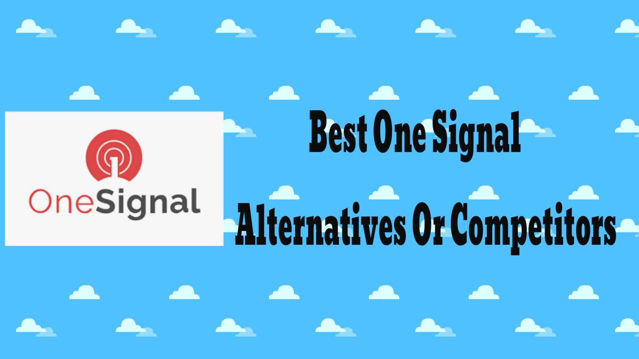 Best One Signal Alternatives