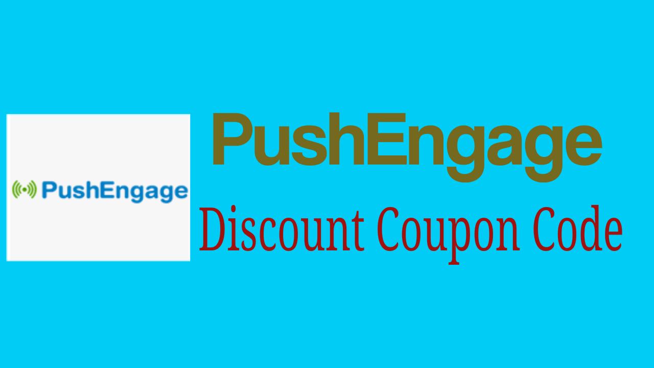 PushEngage Discount Coupon Code