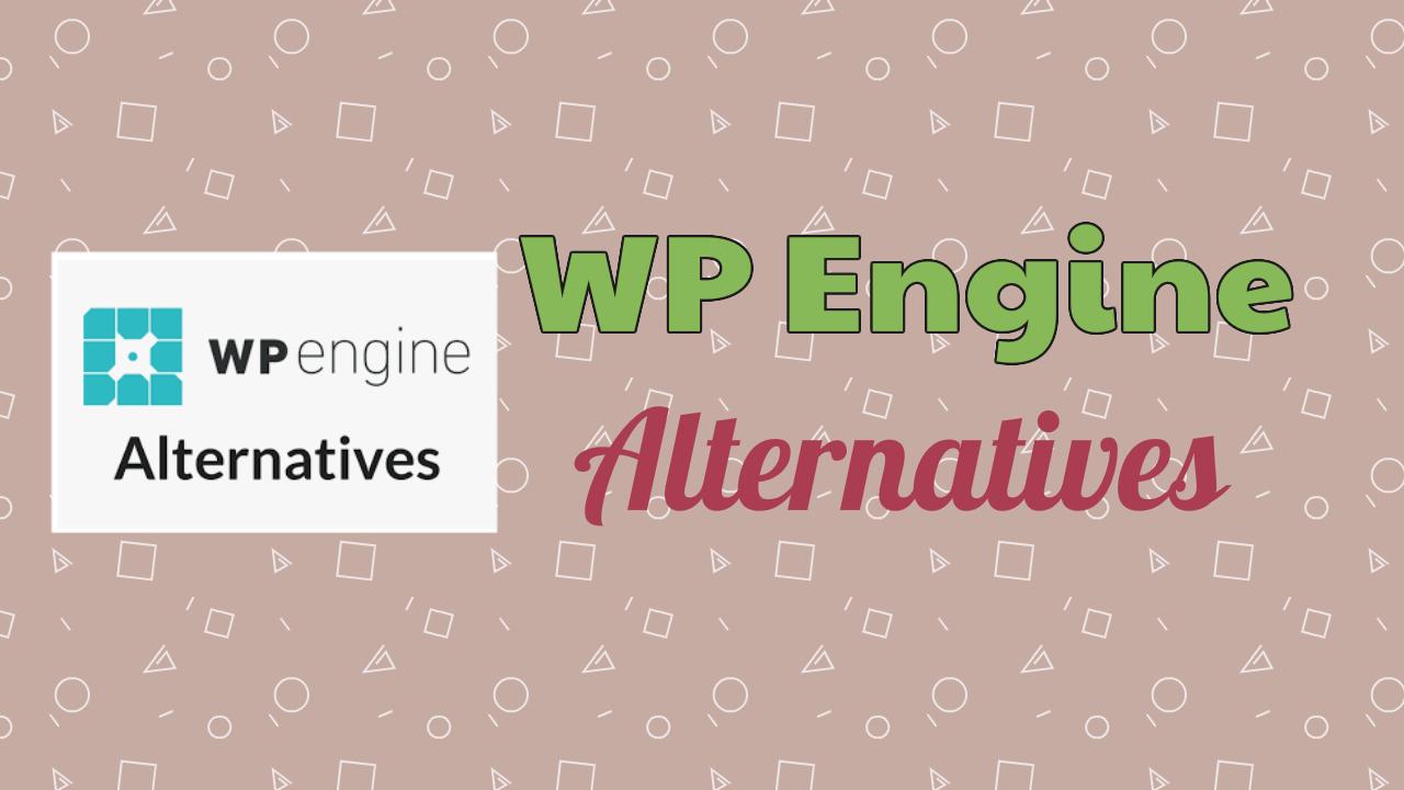 WPEngine Alternatives