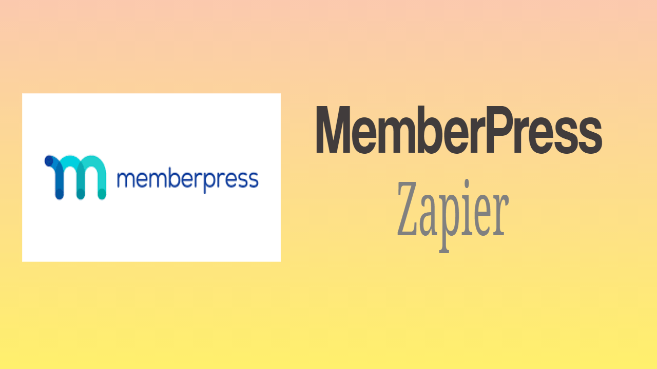 MemberPress Zapier