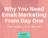 Every blog needs email marketing if you want to make money as a blogger. Find out why plus get tips on growing your email subscriber list.