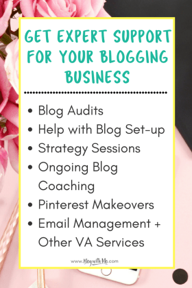 Blog With Mo Blog Coaching Services. Get help with blog set-up, hire me as a VA, get a pinterest makeover and more